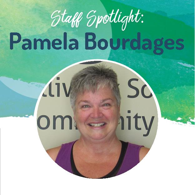 Staff Spotlight - Pam Bourdages Web